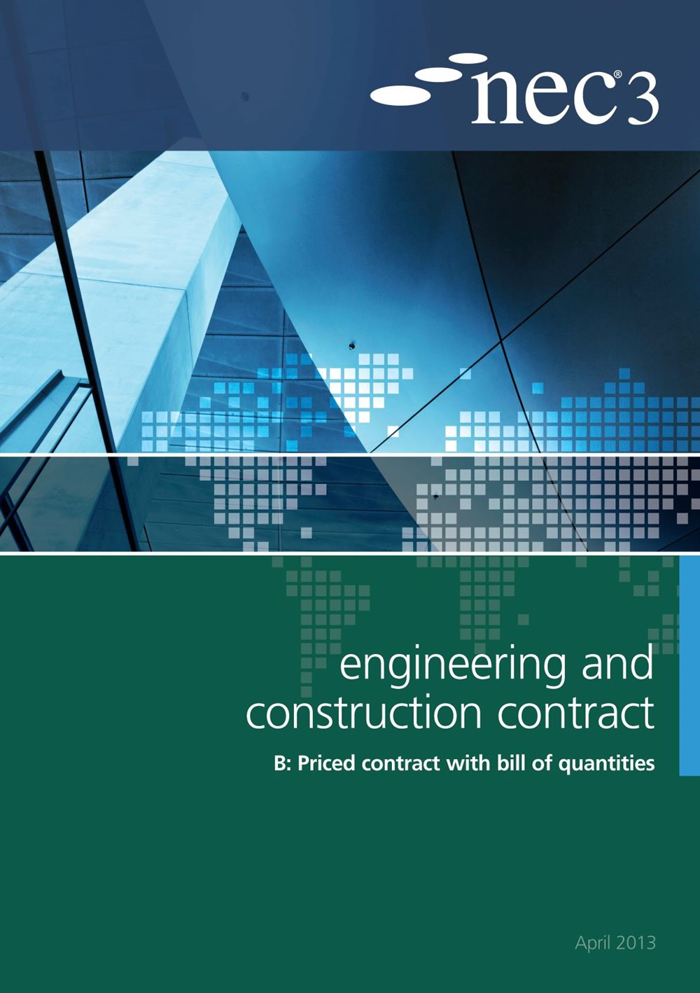 NEC3: Engineering and Construction Contract Option B: priced contract with bill of quantities