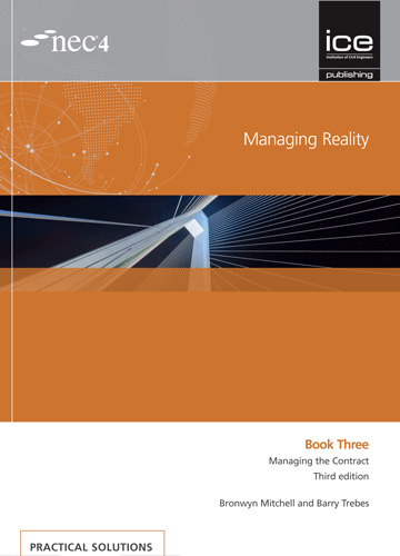 Managing Reality, Third edition. Book 3: Managing the Contract