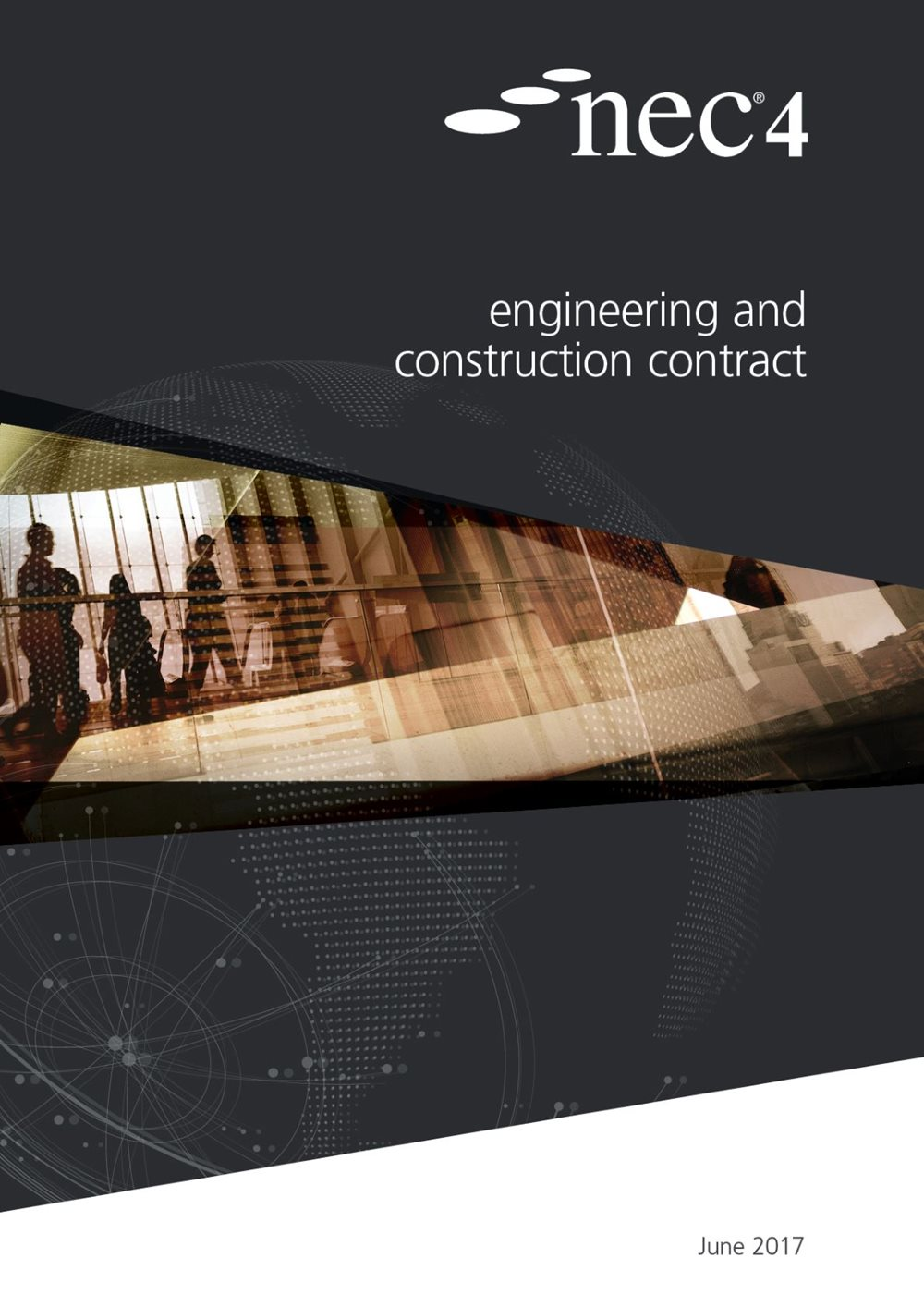 NEC4: Engineering & Construction Contract