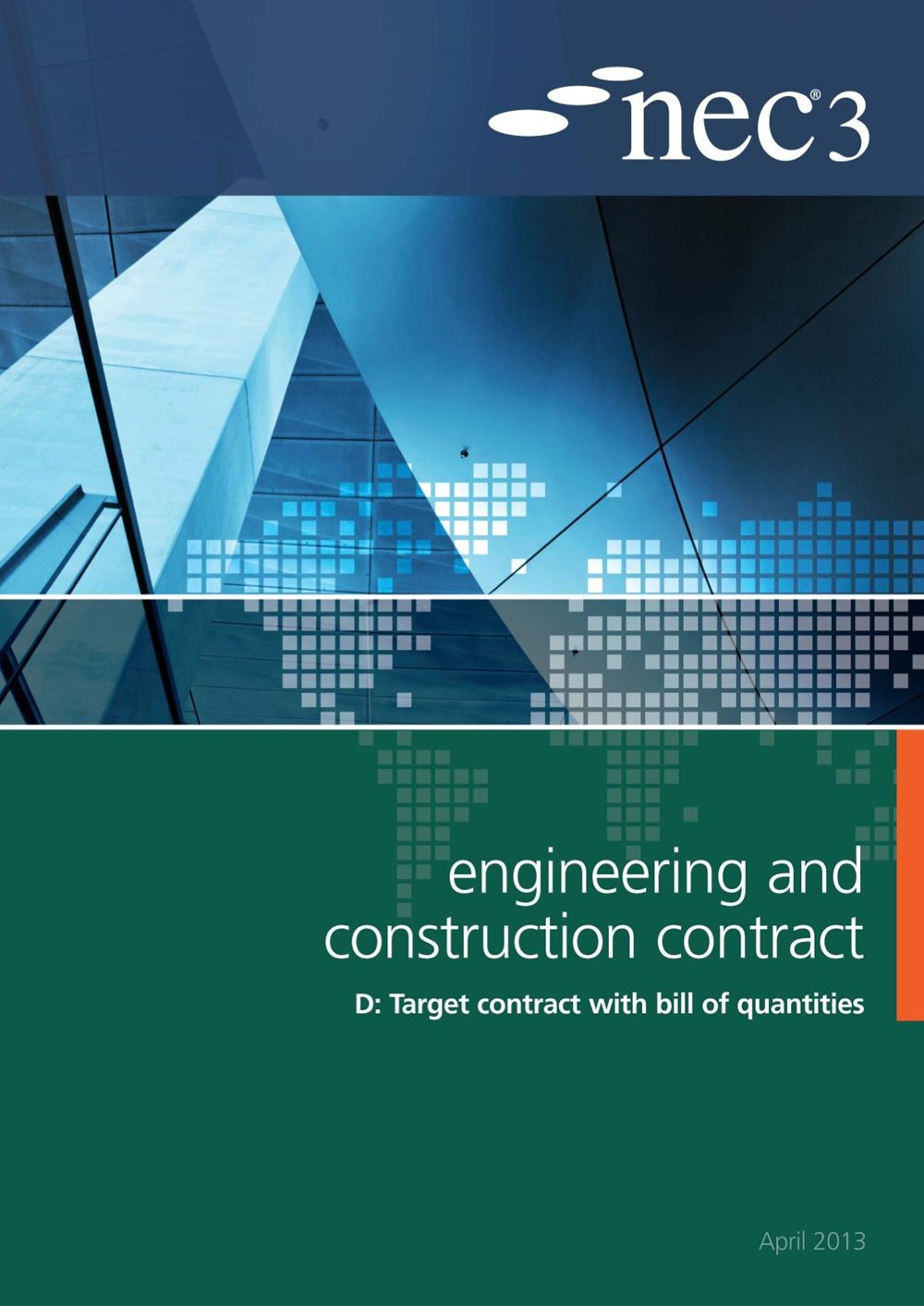 NEC3: Engineering and Construction Contract Option D: target contract with bill of quantities