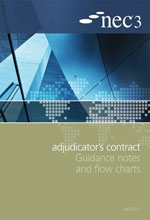 NEC3: Adjudicator's Contract Guidance Notes and Flow Charts