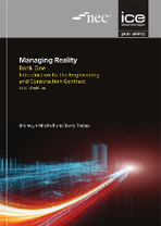 Managing Reality, 2nd Edition. Book 1: Introduction to the Engineering and Construction Contract
