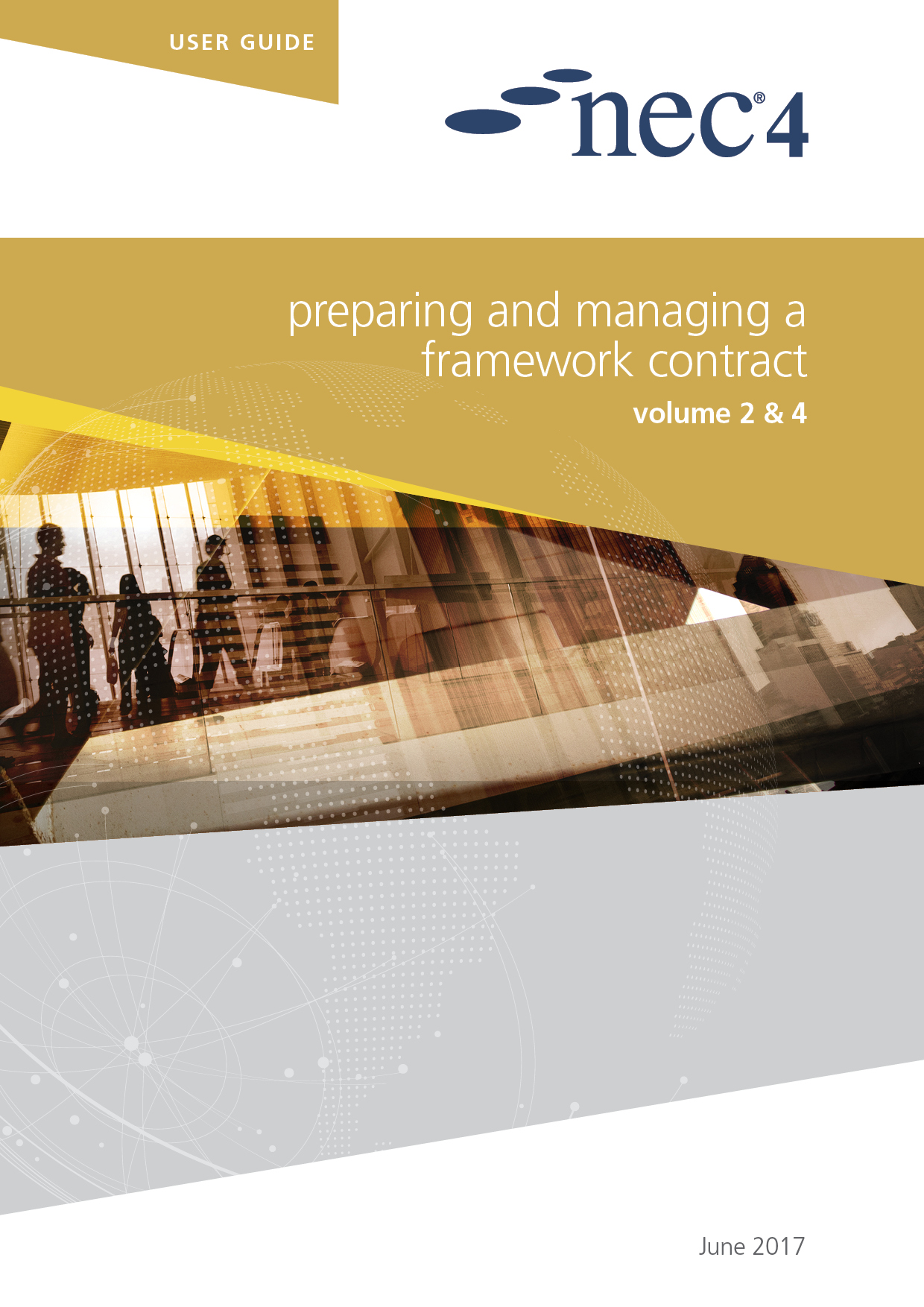 NEC4: Preparing and Managing a Framework Contract