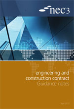 NEC3: Engineering and Construction Contract Guidance Notes