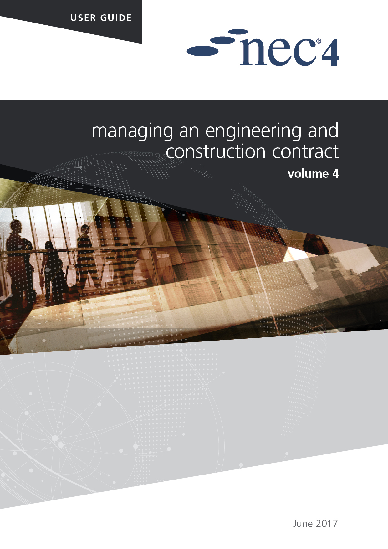 NEC4: Managing an Engineering and Construction Contract